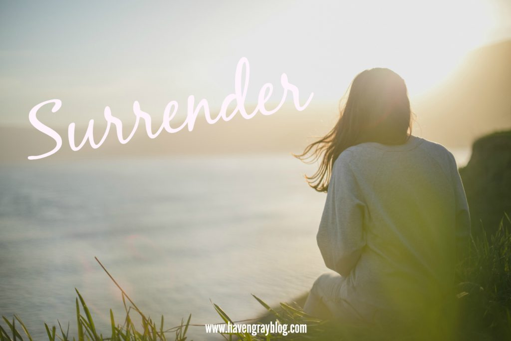 Surrender | Haven Gray {the blog}